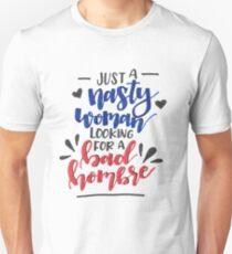 Nasty Woman & Bad Hombre T-Shirt