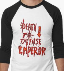 Death to the False Emprah! (Khorne) Men's Baseball ¾ T-Shirt