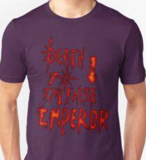 Death to the False Emprah! (Khorne) T-Shirt