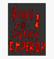 Death to the False Emprah! (Khorne) Photographic Print