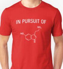 In pursuit of serotonin Unisex T-Shirt