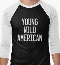 Young Wild American - Lady Gaga Men's Baseball ¾ T-Shirt