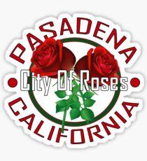 Pasadena California - City Of Roses Sticker