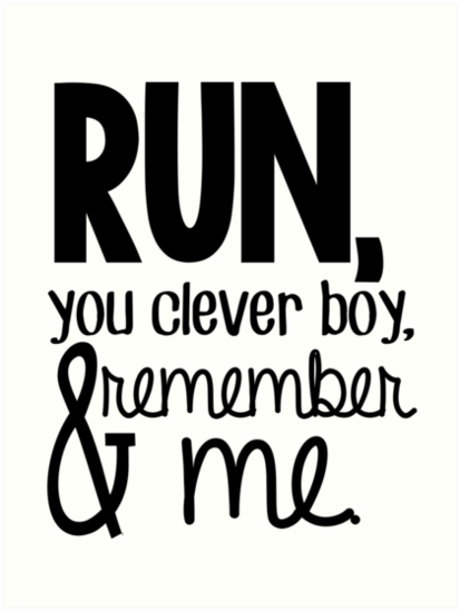 Run You Clever Boy And Remember Me Clara Quote Kunstdrucke