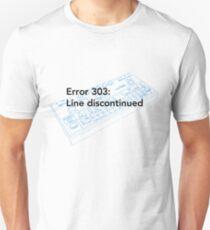 Error 303: Line discontinued (white) Unisex T-Shirt