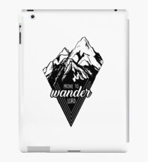 Prone to Wander, Lord Mountains iPad Case/Skin