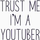 Trust Me I'm a Youtuber by alexbookpages