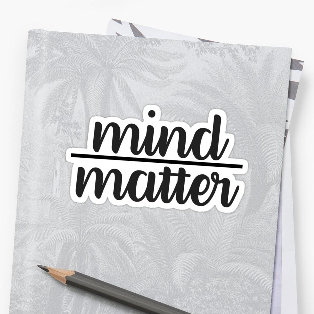 Cursive Mind Over Matter Sticker