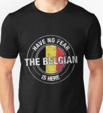 Habe keine Angst Der Belgier ist hier Slim Fit T-Shirt