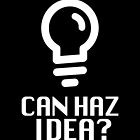 Can Haz Idea? by katmakesthings