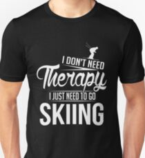 Skiing is my therapy T-Shirt