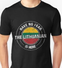 Have No Fear The Lithuanian Is Here Shirt Unisex T-Shirt