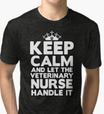 Keep Calm Veterinary Nurse Tri-blend T-Shirt