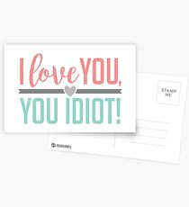 I Love You, You Idiot! Postcards
