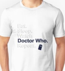 Eat, Sleep, Watch Doctor Who, Repeat {FULL} T-Shirt