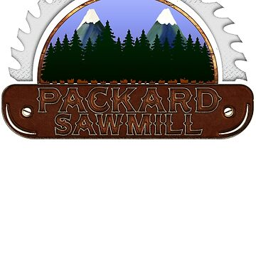 Twin Peaks - Packard Sawmill by OutlawOutfitter