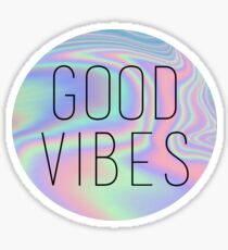 Good Vibes Holo Sticker