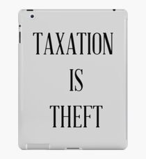 Taxation is Theft 03 (Lincoln style) iPad Case/Skin