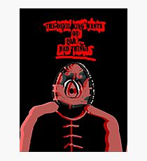 The Devil King Wants You For.... Bad Things Photographic Print