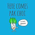 Here Comes Pak Choi (Dat Boi Parody) by juliangrayart