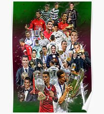 Cristiano Ronaldo (From Sporting de Lisboa Portugal to Real Madrid) + Portugal NT+ trophies Poster