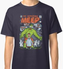 Incredible Meep Classic T-Shirt