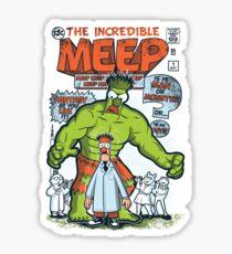 Incredible Meep Sticker