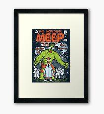 Incredible Meep Framed Print