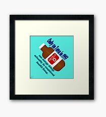 Only on Terra in '97 can energy drinks be healthy. Framed Print