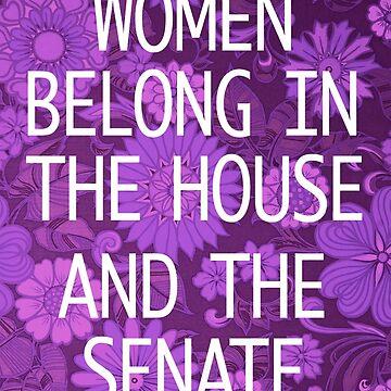 Women belong in the House by pthulin