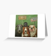 Dogs On Strike Greeting Card