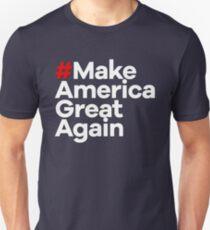 # Make America Great Again Unisex T-Shirt