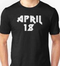 """April 18th """"AS Day"""" Unisex T-Shirt"""