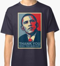 Obama - Thank You, Miss You Already Classic T-Shirt