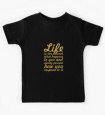 "Life is ten percent... ""Charles R. Swindoll"" Inspirational Quote Kids Tee"