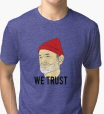 We Trust Tri-blend T-Shirt
