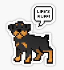 Life's Ruff Sticker