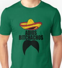 Adios Bitchachos Mexican Mustache T-Shirt