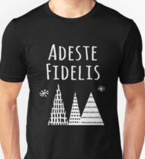 Adeste Fidelis Christmas Carols Holiday Unisex T-Shirt