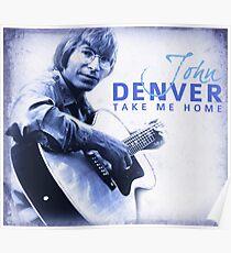John Denver - Take Me Home Poster