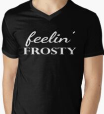 Feelin Frosty Winter Snow Quote Men's V-Neck T-Shirt