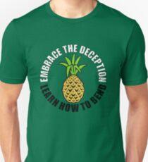 Embrace Deception Unisex T-Shirt