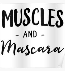 Muscles and Mascara Poster