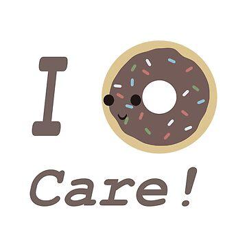 I donut Care! Chocolate Kawaii donut by Eggtooth
