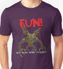 Fun! But In No Sense Civilized T-Shirt