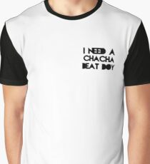 Cha cha beat Graphic T-Shirt