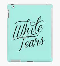 those white tears tho iPad Case/Skin