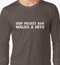 UDP Packet Walks into a Bar Long Sleeve T-Shirt