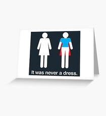 It was never a dress Greeting Card