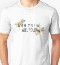 Where you lead Slim Fit T-Shirt